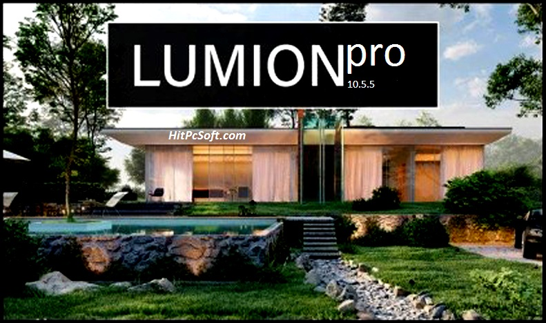 Lumion Pro Crack 10.5.5 With Free Download {Latest}