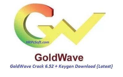 GoldWave Crack 6.52 + Keygen Download {Latest}