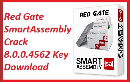Red Gate SmartAssembly Crack 8.0.0.4562 Key Download