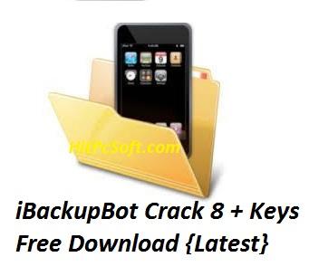 iBackupBot Crack 8 + Keys Free Download {Latest}